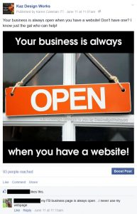 "Facebook screenshot of my ""Your business is always open when you have a website"" post"